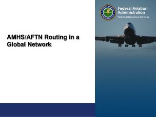 Federal Aviation Administration  Technical Operations Services