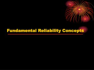 Fundamental Reliability Concepts