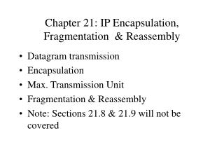 Chapter 21: IP Encapsulation, Fragmentation   Reassembly