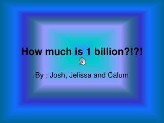 How much is 1 billion
