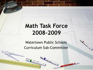 Math Task Force 2008-2009