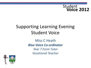 Miss C Heath Blue Voice Co-ordinator Year 7 Form Tutor Vocational Teacher