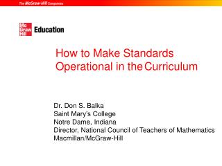 How to Make Standards  Operational in the Curriculum