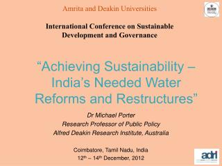 Achieving Sustainability   India s Needed Water Reforms and Restructures