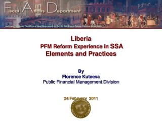 Liberia   PFM Reform Experience in SSA Elements and Practices