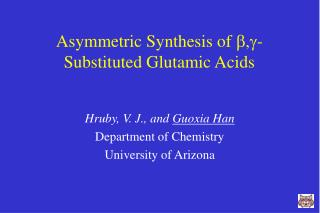 Asymmetric Synthesis of b,g-Substituted Glutamic Acids