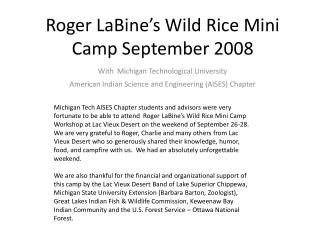 Roger LaBine s Wild Rice Mini Camp September 2008