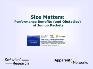 Size Matters: Performance Benefits and Obstacles  of Jumbo Packets
