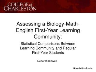 Assessing a Biology-Math-English First-Year Learning Community: