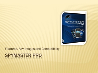 SpyMaster Pro Mobile phones Tracking Applications Advantages