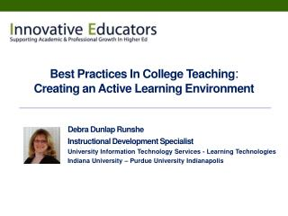 Best Practices In College Teaching:  Creating an Active Learning Environment