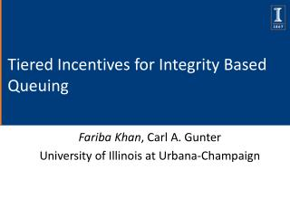 Tiered Incentives for Integrity Based Queuing