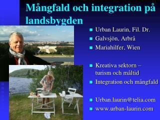 M ngfald och integration p  landsbygden