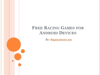 Free Racing Games for Android Devices