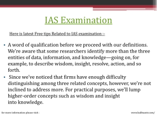 Best knowledge about IAS examination