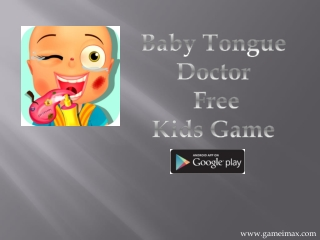 Baby Tongue Doctor - Free Kids Game