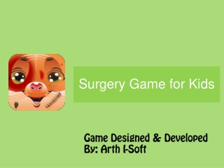 New Surgery Game for Kids Developed By GameiMax