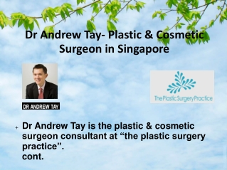 Dr Andrew Tay- Plastic & Cosmetic Surgeon in Singapore