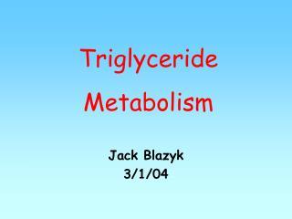 triglyceride metabolism