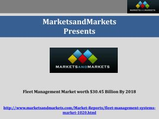 Fleet Management Market worth $30.45 Billion By 2018