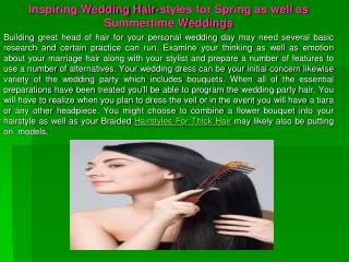 Inspiring Wedding Hair-styles for Spring as well as Summerti