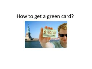 How to get a green card in different ways?
