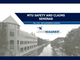 MTU SAFETY AND CLAIMS SEMINAR