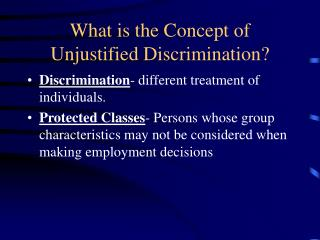What is the Concept of Unjustified Discrimination