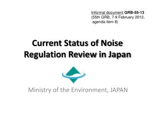 Current Status of Noise Regulation Review in Japan