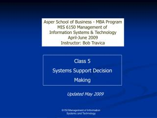 Class 5 Systems Support Decision Making