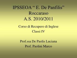 IPSSEOA   E. De Panfilis   Roccaraso A.S. 2010
