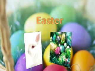 Easter-what is it
