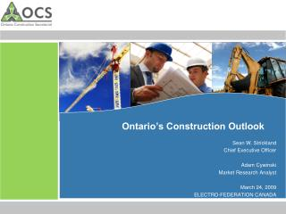 Ontario s Construction Outlook