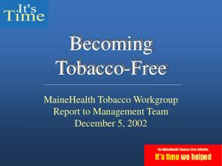 Becoming Tobacco-Free