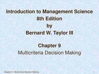 Chapter 9 - Multicriteria Decision Making