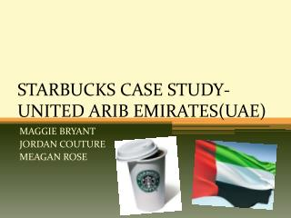 STARBUCKS CASE STUDY-UNITED ARIB EMIRATESUAE