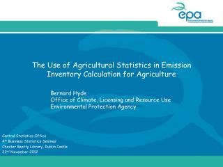 The Use of Agricultural Statistics in Emission Inventory Calculation for Agriculture