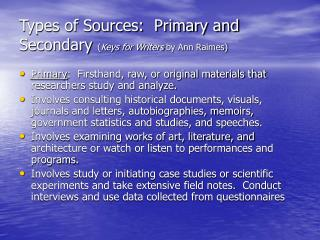 Types of Sources:  Primary and Secondary Keys for Writers by Ann Raimes