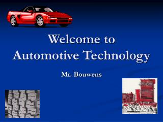 Welcome to  Automotive Technology