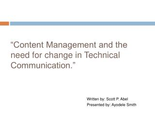 Content Management and the need for change in Technical Communication.