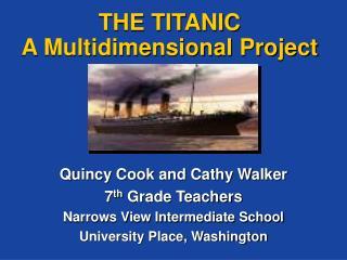 THE TITANIC A Multidimensional Project