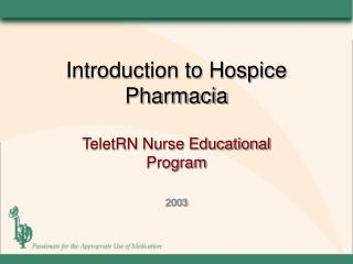 Introduction to Hospice Pharmacia
