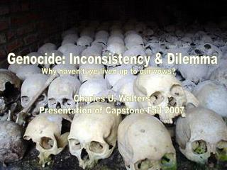 Genocide: Inconsistency  Dilemma