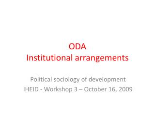 ODA Institutional arrangements