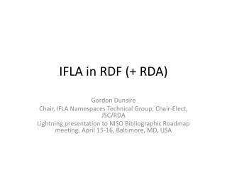 IFLA in RDF  RDA