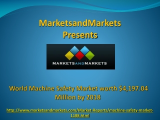 Machine Safety Market worth $4,197.04 Million by 2018