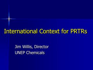 International Context for PRTRs