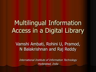 Multilingual Information Access in a Digital Library
