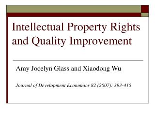 Intellectual Property Rights and Quality Improvement