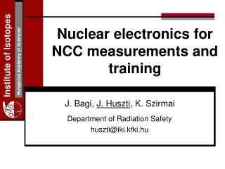 Nuclear electronics for NCC measurements and training